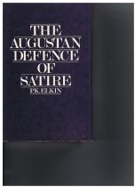 Augustan Defence of Satire, The  P.K Elkin